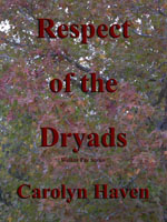Respect of the Dryads